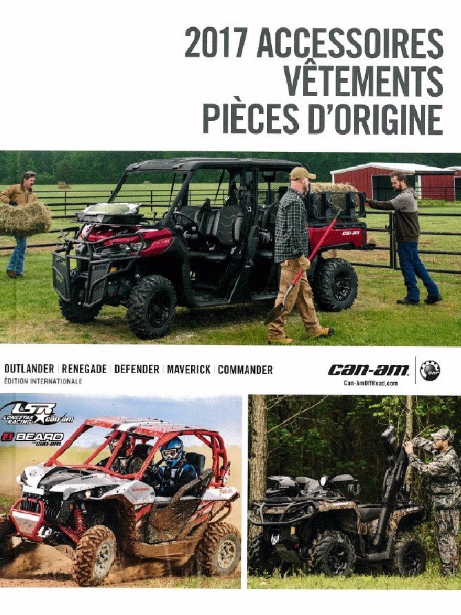 CATALOGUE PRIX ACCESSOIRES 2017 BRP CAN-AM OOF ROAD ATV VTT SSV BUBBY MAVERICK COMMANDER DEFENDER OUTLANDER RENEGADE JV RACING